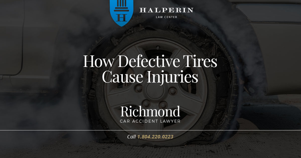 How Defective Tires Cause Injuries