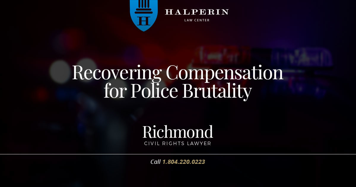 Recovering Compensation for Police Brutality