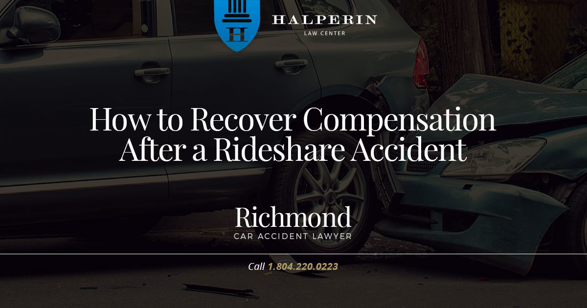 How to Recover Compensation after a Rideshare Accident