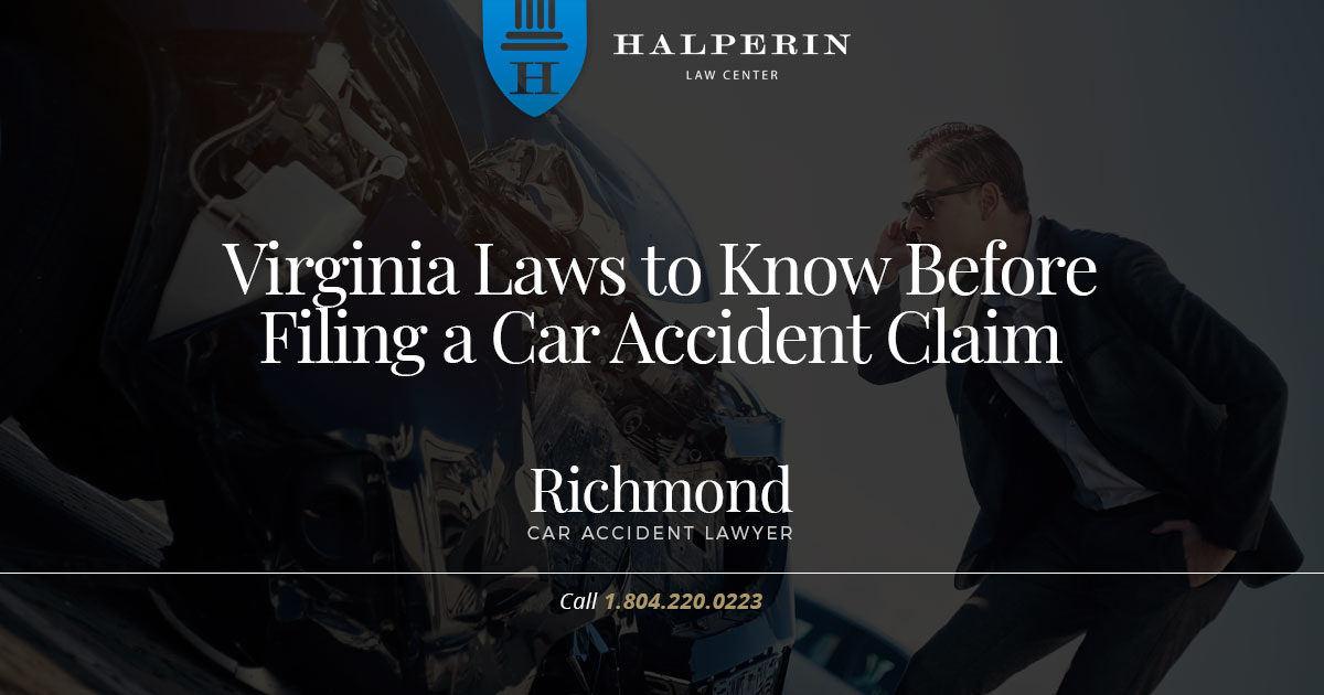 Virginia Laws to Know before Filing a Car Accident Claim