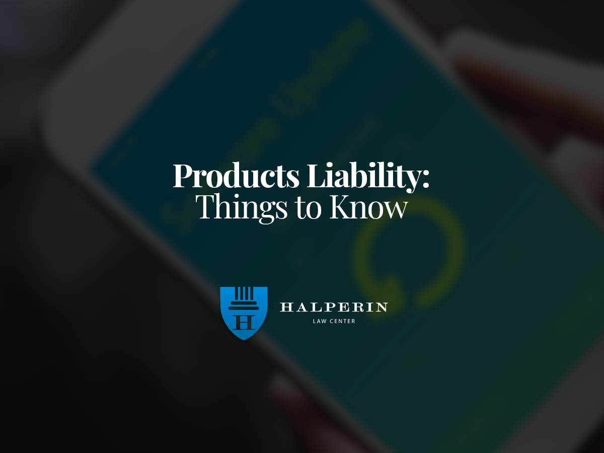 Products Liability: Things to Know
