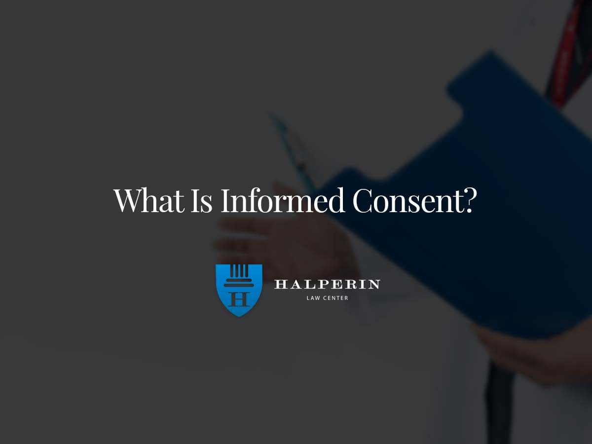 What Is Informed Consent?